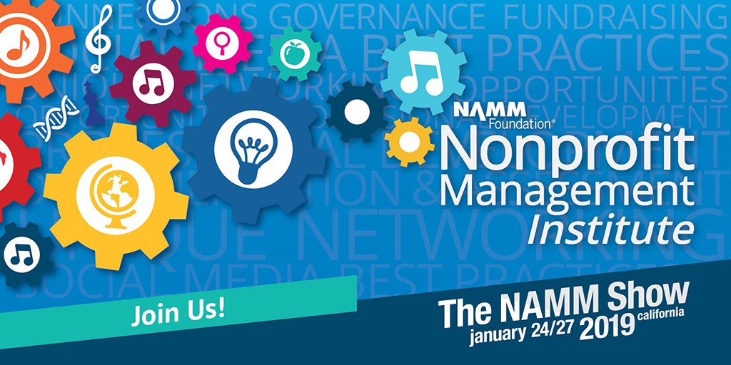 Nonprofit Management Institute at The 2019 NAMM Show