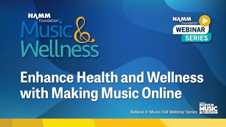 Believe in Music: NAMM Foundation Webinar Series