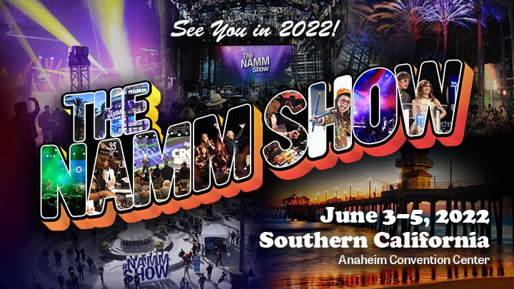 The 2022 NAMM Show