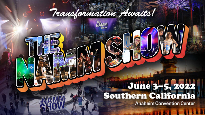 Transformation begins at The 2022 NAMM Show June 3-5, 2022