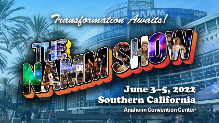 NAMM Show 2022 June 3-5, 2022